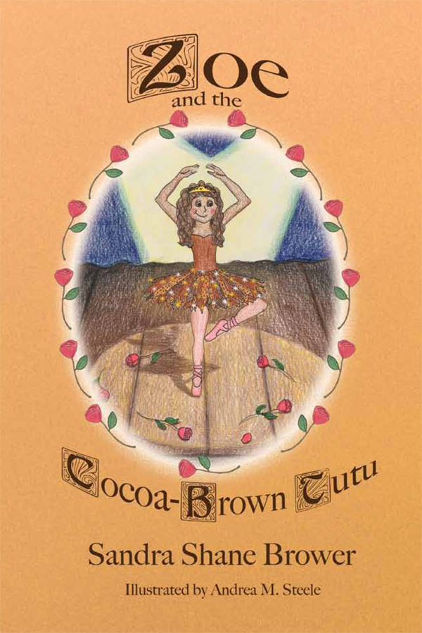 Zoe and the Cocoa-Brown Tutu