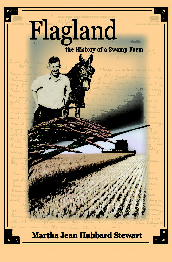 Flagland, the History of a Swamp Farm