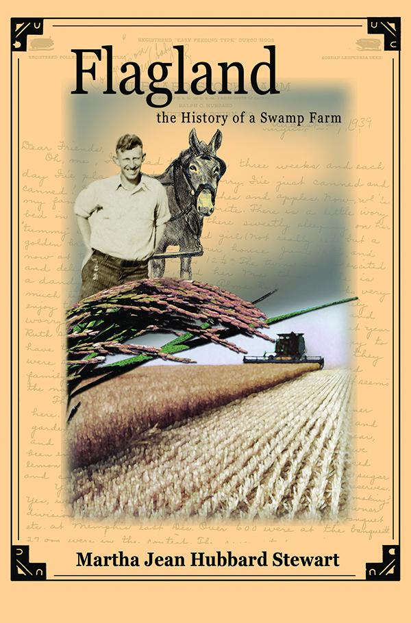 Flagland, the History of a Swamp Farm