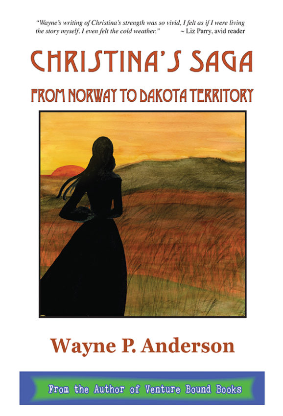 Christina's Saga: From Norway to Dakota Territory
