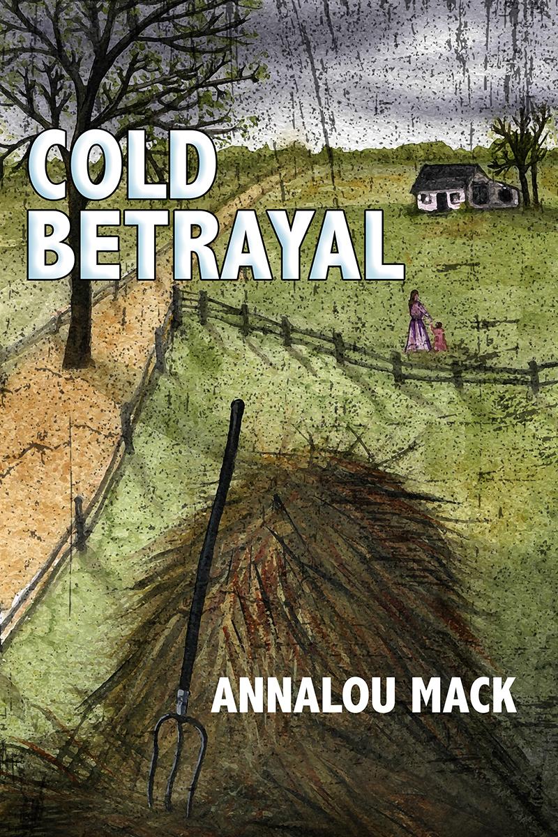 Cold Betrayal by Annalou Mack